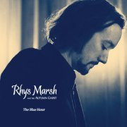 Rhys Marsh & the Autumn Ghost, 'The Blue Hour'