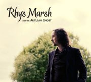Rhys Marsh & the Autumn Ghost, 'The Fragile State of Inbetween'