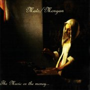 Mats/Morgan, 'The Music or the Money...'