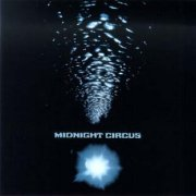 Midnight Circus, 'Midnight Circus'