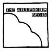 The Millennium, 'Begin'