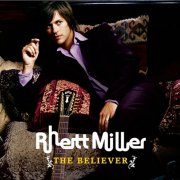 Rhett Miller, 'The Believer'