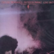 Patrick Moraz, 'Future Memories Live on TV'