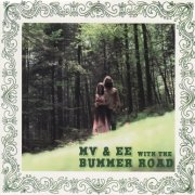 MV & EE with The Bummer Road, 'Green Blues'