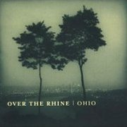 Over the Rhine, 'Ohio'