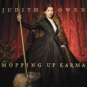 Judith Owen, 'Mopping Up Karma'