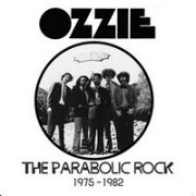 Ozzie, 'The Parabolic Rock: 1975-1982'