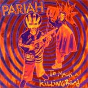 Pariah, 'To Mock a Killingbird'
