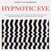 Tom Petty, 'Hypnotic Eye'