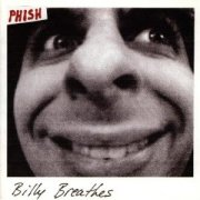 Phish, 'Billy Breathes'