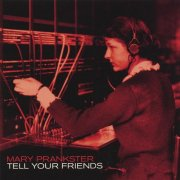 Mary Prankster, 'Tell Your Friends'