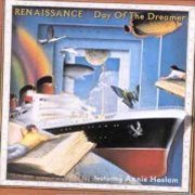 Renaissance, 'Day of the Dreamer'