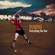 Runrig, 'Everything You See'