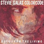 Stevie Salas Colorcode, 'Back From the Living'