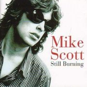 Mike Scott, 'Still Burning'
