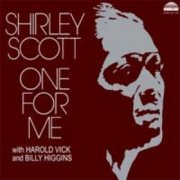 Shirley Scott, 'One for Me'