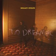 Kelley Stoltz, 'To Dreamers'