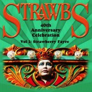 Strawbs, '40th Anniversary Celebration, Vol.1'