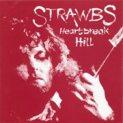 Strawbs, 'Heartbreak Hill'