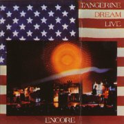 Tangerine Dream, 'Encore'