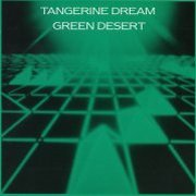 Tangerine Dream, 'Green Desert'