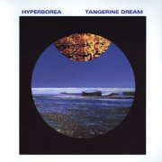 Tangerine Dream, 'Hyperborea'