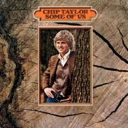 Chip Taylor, 'Some of Us'