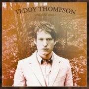 Teddy Thompson, 'Separate Ways'