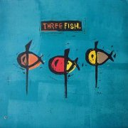 Three Fish, 'Three Fish'