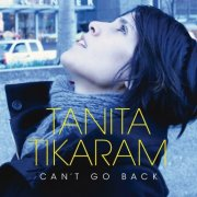 Tanita Tikaram, 'Can't Go Back'