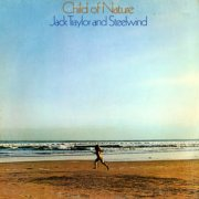 Jack Traylor & Steelwind, 'Child of Nature'