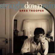 Greg Trooper, 'Straight Down Rain'