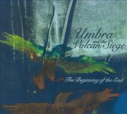 Umbra & the Volcan Siege, 'The Beginning of the End'
