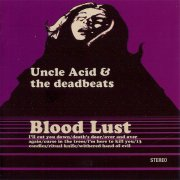 Uncle Acid & the Deadbeats, 'Blood Lust'