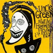Uncle Green, 'What an Experiment His Head Was'
