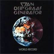 Van Der Graaf Generator, 'World Record'