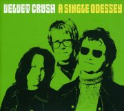 Velvet Crush, 'A Single Odessey'