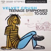 Velvet Crush, 'Teenage Symphonies to God'