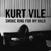 Kurt Vile, 'Smoke Ring for My Halo'