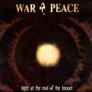 War & Peace, 'Light at the End of the Tunnel'