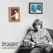 Robert Webb, 'Liquorish Allsorts'