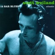 Scott Weiland, '12 Bar Blues'