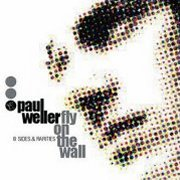Paul Weller, 'Fly on the Wall: B-Sides & Rarities'