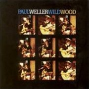 Paul Weller, 'Wild Wood'