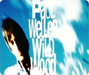 Paul Weller, 'Wild Wood (reissue)'