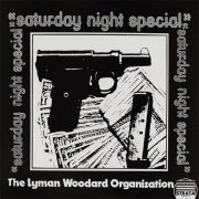 Lyman Woodard Organization, 'Saturday Night Special'