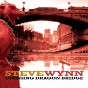Steve Wynn, 'Crossing Dragon Bridge'
